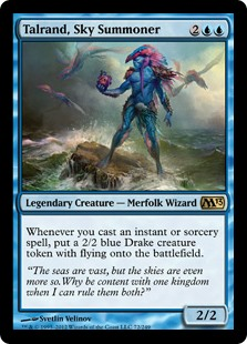 Talrand, Sky Summoner  Whenever you cast an instant or sorcery spell, create a 2/2 blue Drake creature token with flying.